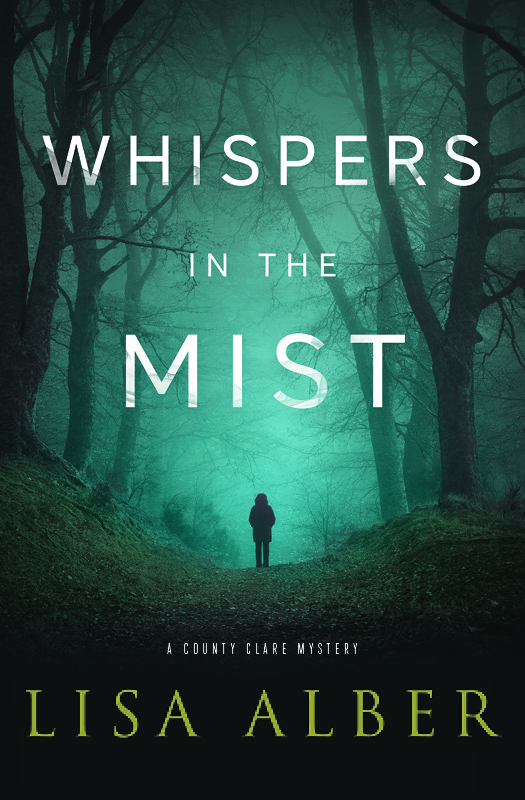 Whispers in the Mist, Lisa Alber's County Clare Mystery #2