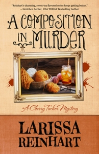 Book Cover for Larissa Reinhart's A COMPOSITION IN MURDER