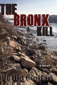 Cover of The Bronx Kill by Philip Cioffari