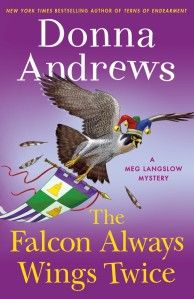 Cover for THE FALCON ALWAYS WINGS TWICE, Meg Langslow mystery #27, by Donna Andrews. A falcon in a jester's hat flies away with a medieval banner, against a purple background.