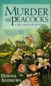 Book cover for MURDER WITH PEACOCKS by Donna Andrews. A country mansion sits in a green field in the background, while the foreground features a lush bouquet with a single peacock feather placed among the blooms. The center of the feather has the image of a skull inside its pattern.