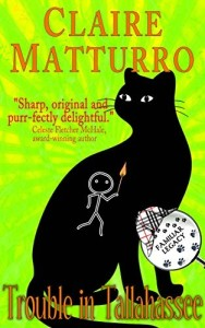 Trouble in Tallahassee by Claire Matturro- Book Cover, black cat silhouette on lime green background